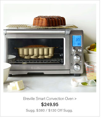 Breville Smart Convection Oven - $249.95 - Sugg. $380 / $130 Off Sugg.