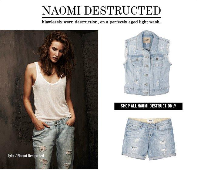 Naomi Destructed