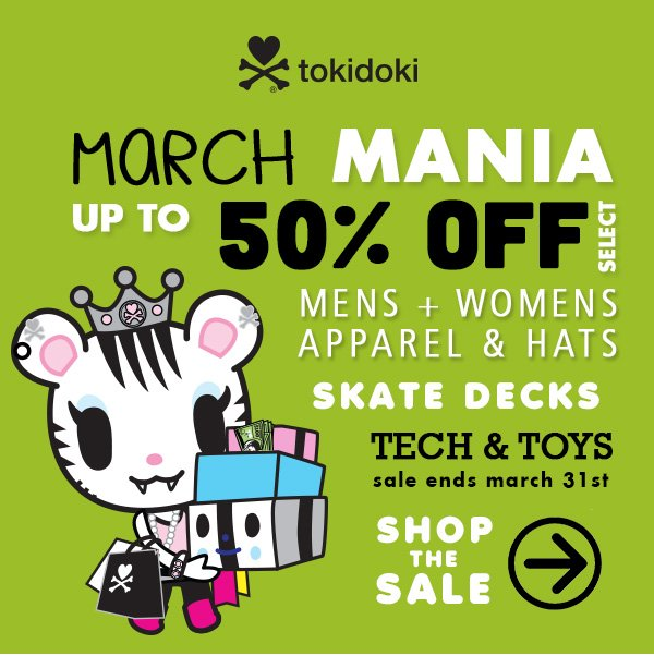 tokidoki March Mania Sale up to 50% select items