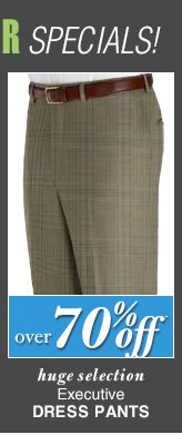 DOORBUSTER Executive Dress Pants - over 70% Off*
