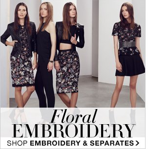 SHOP EMBROIDERY AND SEPARATES