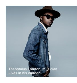 Theophilus London, musician. Lives in his candor.
