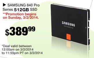 SAMSUNG 840 Pro Series 512GB SSD 389.99 usd