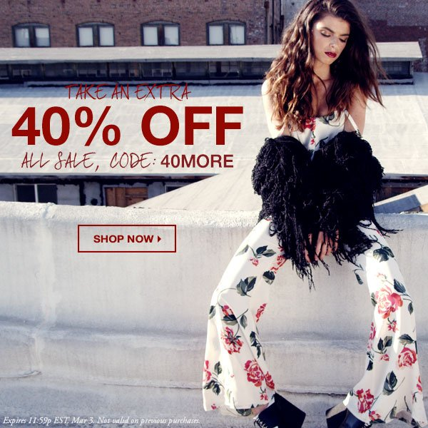 Up to 80% off sale merchandise when you use CODE: 40MORE.