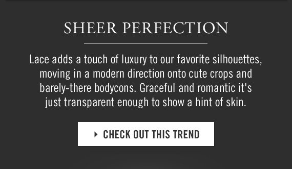 SHEER PERFECTION CHECK OUT THIS TREND