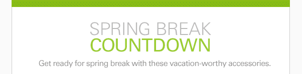 SPRING BREAK COUNTDOWN