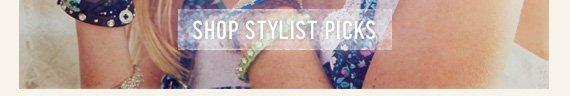 SHOP  STYLIST PICKS