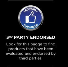 3rd Party Endorsed | Look for this badge to find products that have been evaluated and endorsed by third parties.