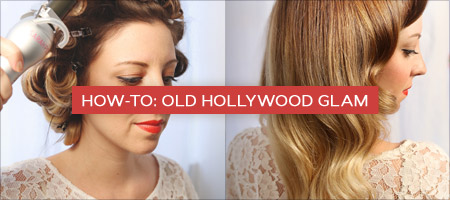 How-To: Old Hollywood Glam