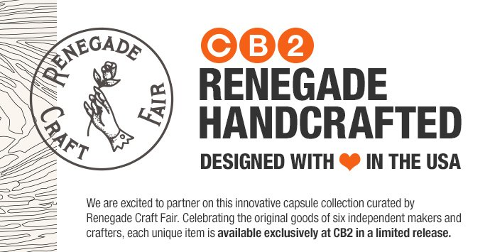 CB2 renegade handcrafted designed with  ❤ in the usa