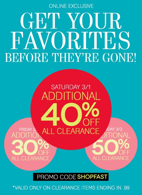 Beat the Rush & Take an Additional 40% off All Clearance Today (or Save 50% Tomorrow). Shop NOW for the best selection.