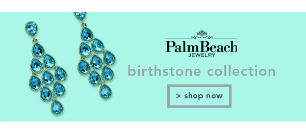 Shop Palm Beach Jewelry Birthstone Collection