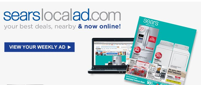 searslocalad.com | your best deals, nearby & now online! | VIEW YOUR WEEKLY AD