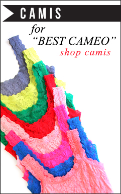 Camis for Best Cameo