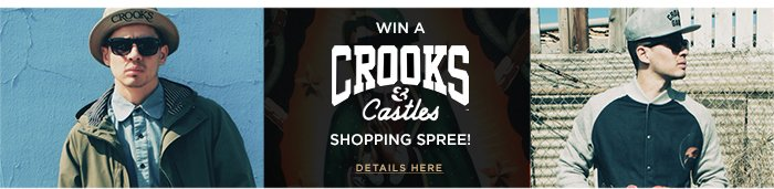Win a Crooks and Castles Shopping Spree