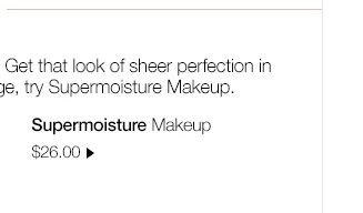 Supermoisture Makeup