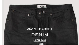 Jean Therapy: Denim