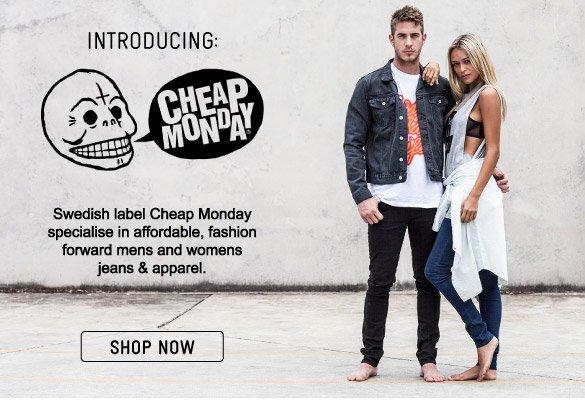 Introducing: Cheap Monday - Shop Now