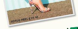 Lotus Heel - $39.95
