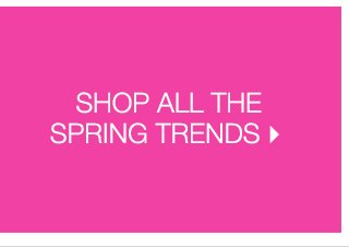 Shop All The Trends