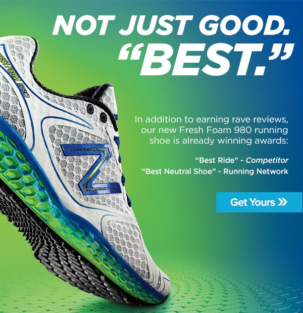 "Not Just Good. ""Best."" Get your Freshfoam."