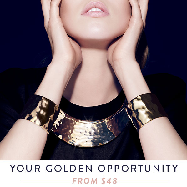 YOUR GOLDEN OPPORTUNITY - FROM $48