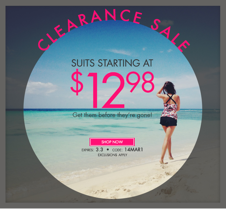Clearance Sale - Suits starting at $12.98 - Get 'em before they're gone.