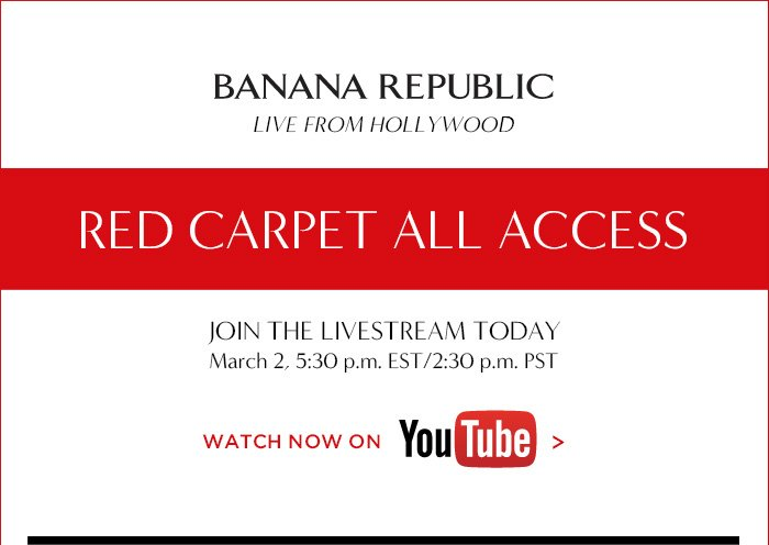 RED CARPET ALL ACCESS   WATCH NOW ON YOUTUBE