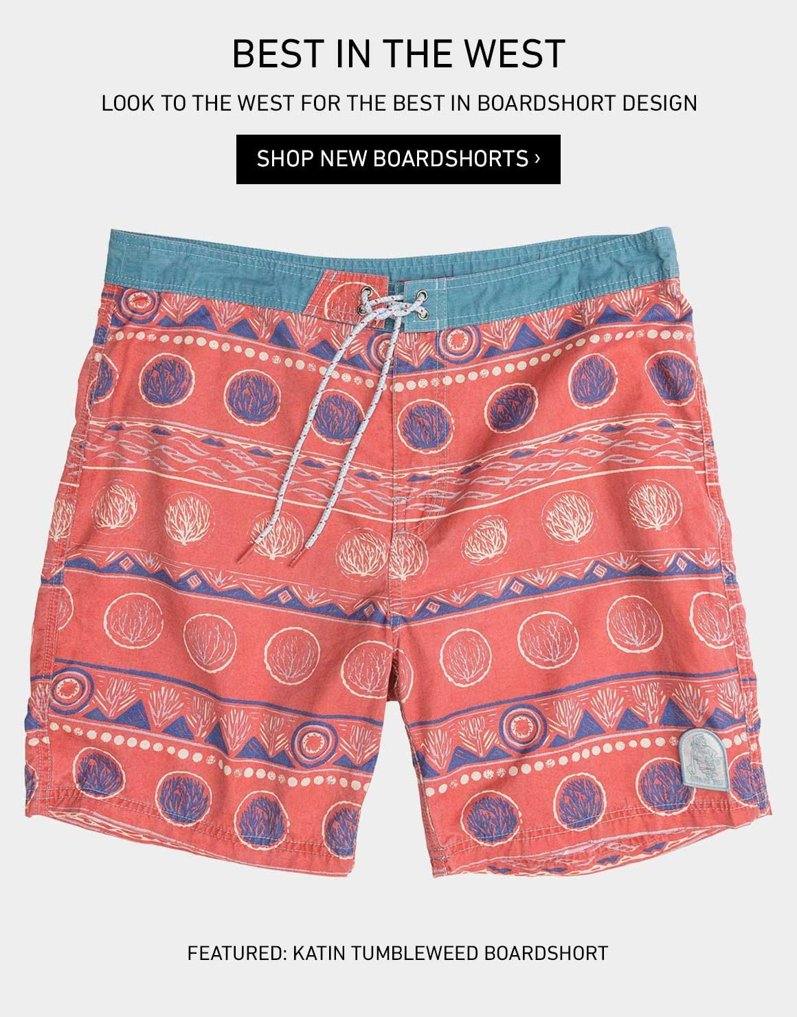 Best In The West: Shop New Boardshorts