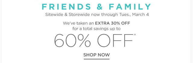 Up to 60% off Friends & Family