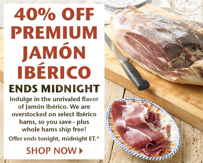 40% Off Premium Jamon Iberico - Ends Midnight - Indulge in the unrivaled flavor of Jamon Iberico. We are overstocked on select Iberico hams, so you save - plus whole hams ship free! Offer ends tonight, midnight ET.* Shop Now