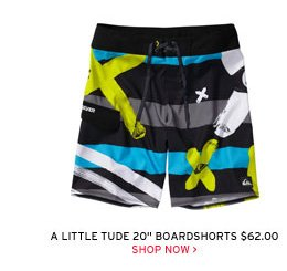 A Little Tude 20 in Boardshorts $62.00