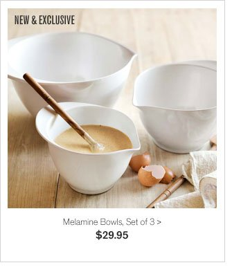 NEW & EXCLUSIVE - Melamine Bowls, Set of 3 - $29.95