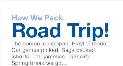 How We Pack | Road Trip!