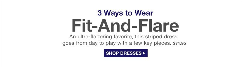 Fit-And-Flare | SHOP DRESSES