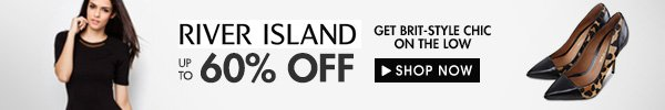 River Island Sale Up to 60% off!