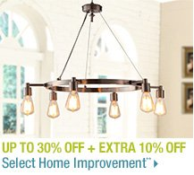 Up to 30% off + Extra 10% off Select Home Improvement**