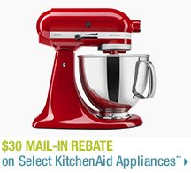 $30 Mail-in Rebate on Select KitchenAid Appliances**