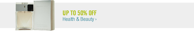 Up to 50% off Health & Beauty