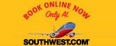 Book Online Now only at southwest.com