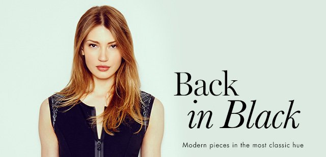 Back in Black Modern pieces in the most classic hue