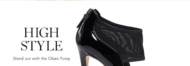HIGH STYLE Stand out with the Olsen Pump
