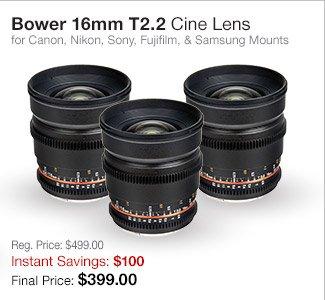 Bower 16mm Lenses