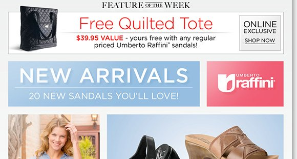 NEW Feature of the Week: Enjoy the comfort of our NEW Umberto Raffini sandal arrivals and enjoy a FREE Quilted Tote with any regular-priced Raffini sandal purchase (a $39.95 value). Shop now to find the best selection online and in-stores at The Walking Company.