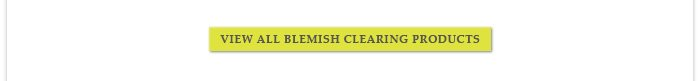 View All Blemish Clearing Products