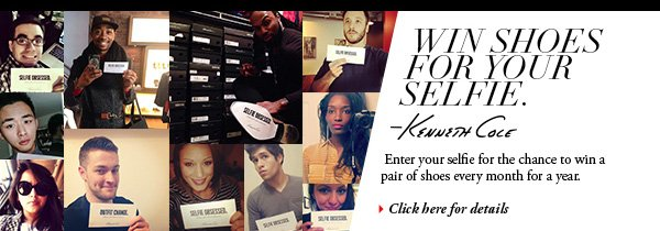 Win Shoes For Your Selfie. Enter your selfie for the chance to win a pair of shoes every month for a year. // Click here for details