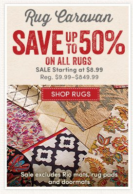 Save up to 50% on All Rugs