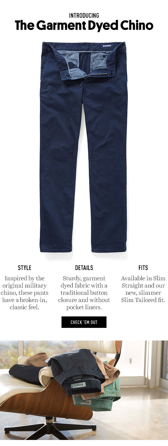The Garment Dyed Chino