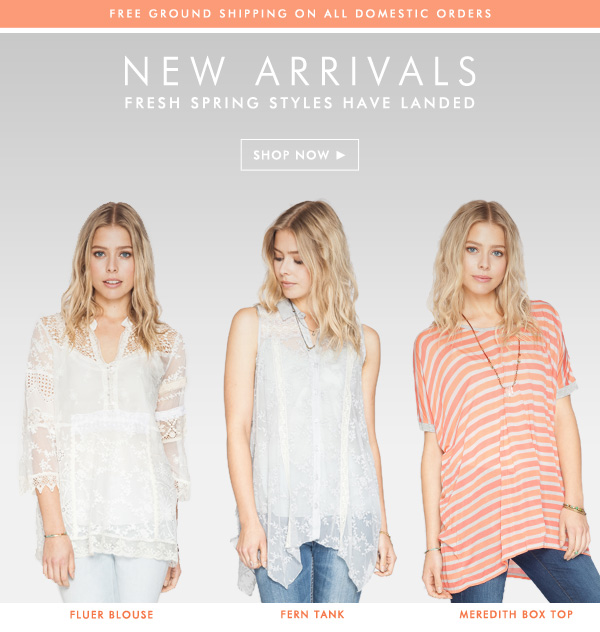 Fresh spring styles have arrived!