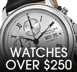 Watches Over $250